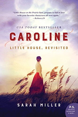 Caroline: Little House, Revisited