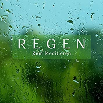Regen zum Meditieren