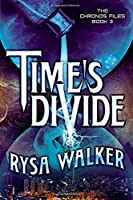 Time's Divide 1503946584 Book Cover