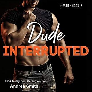 Dude Interrupted audiobook cover art