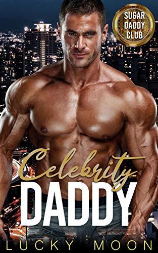 Celebrity Daddy: An Age Play, DDlg, ABDL, Instalove Romance (Sugar Daddy Club Book 2)