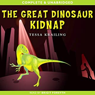 The Great Dinosaur Kidnap audiobook cover art