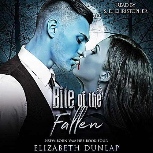 Bite of the Fallen: NSFW Edition Audiobook By Elizabeth Dunlap cover art