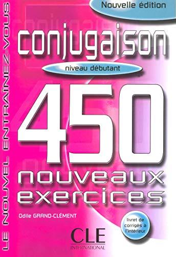 Le Nouvel Entrainez-vous: Conjugaison - 450 nouveaux exercices - livre (Le nouvel entraînez-vous)
