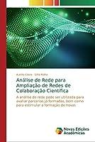 Análise de Rede para Ampliação de Redes de Colaboração Científica