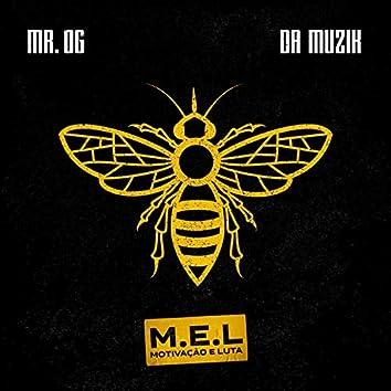 M. E. L. (Motivação E Luta)