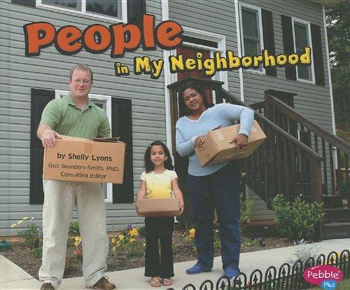 People in My Neighborhood (Pebble Plus: My Neighborhood)