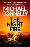 The Night Fire - The Brand New Ballard and Bosch Thriller