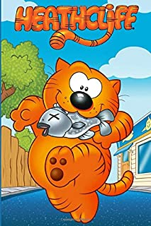 Heathcliff: Gift Notebook For Series Fans To Write On - Lined Notebook - Perfect Gift for Boys & Girls |Notebook/Journal  6x9 - 100 Pages