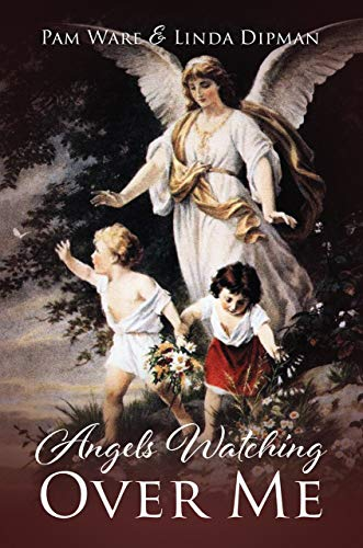 Angels Watching Over Me (English Edition)