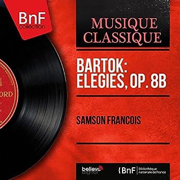 Bartók: Elegies, Op. 8b (Mono Version)
