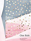 One Rule Don't Journal Where The Bodies Are!: Funny Quote Writing Journal To Doodle And Write In - Gag Gift For Women - Watercolor Grey Pink Gold Polka Dots Blank Lined Journaling Diary