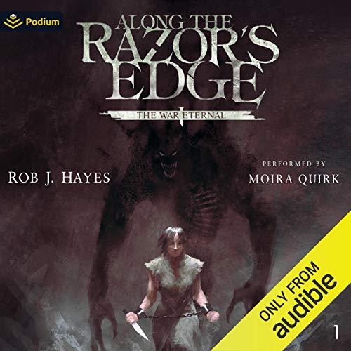 Along the Razor's Edge Audiobook By Rob J. Hayes cover art