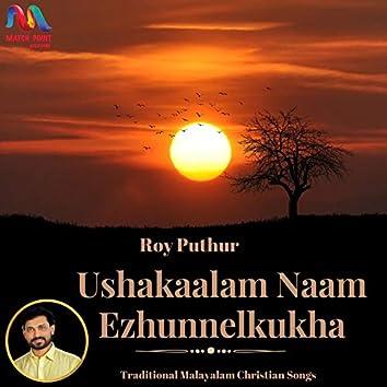 Ushakaalam Naam Ezhunelkukha - Single