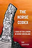 The Norse Codex: A Saga of Two Lovers in Norse Greenland