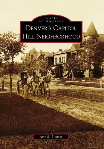 Denver's Capitol Hill Neighborhood (Images of America)
