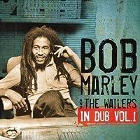In Dub 1 by BOB & THE WAILERS MARLEY (2012-12-26)