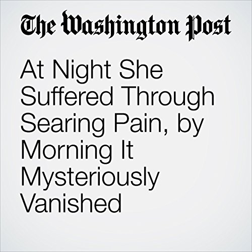 At Night She Suffered Through Searing Pain, by Morning It Mysteriously Vanished copertina