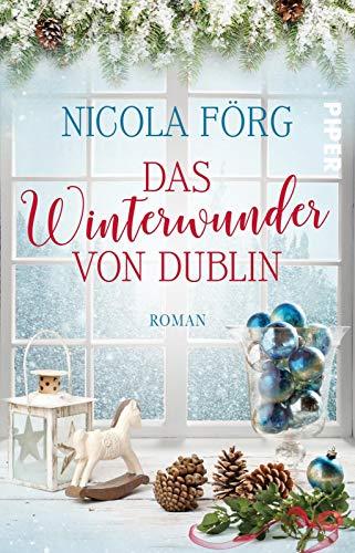 Das Winterwunder von Dublin: Roman