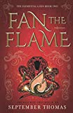 Fan the Flame: The Elemental Gods Book Two
