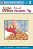 Tales of Amanda Pig: Level 2 (Oliver and Amanda)