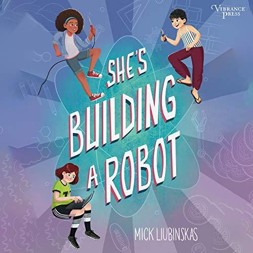 Couverture de She's Building a Robot