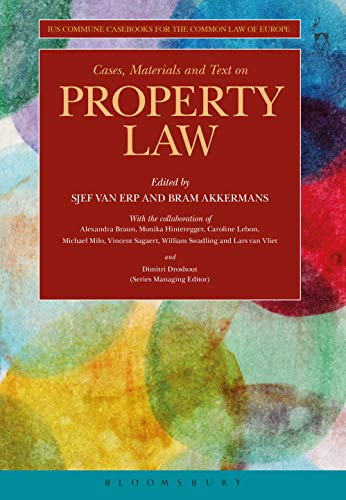 Cases, Materials and Text on Property Law: Ius Commune Casebooks for the Common Law of Europe (English Edition)