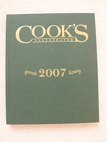Cook's Illustrated 2007 - Book  of the Cook's Illustrated Annuals