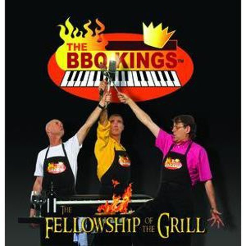 Fellowship of the Grill by Bbq K...