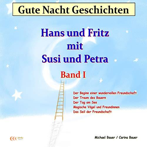 『Gute-Nacht-Geschichten: Hans und Fritz mit Susi und Petra 1』のカバーアート