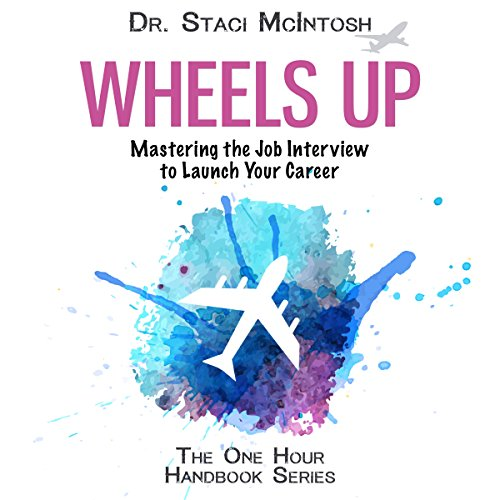 Wheels Up: Mastering the Job Interview to Launch Your Career audiobook cover art
