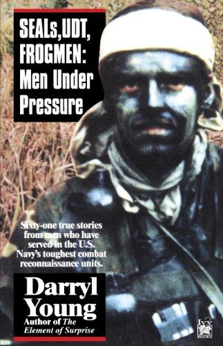 SEALS, UDT, FROGMEN: Men Under Pressure
