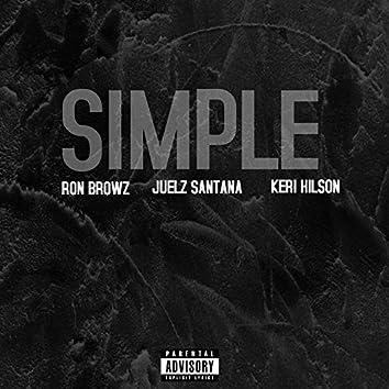 Simple (Remix) (feat. Juelz Santana & Keri Hilson)