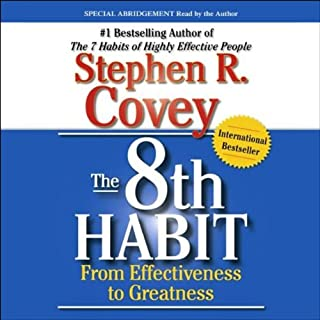 The 8th Habit     From Effectiveness to Greatness              Autor:                                                                                                                                 Stephen R. Covey                               Sprecher:                                                                                                                                 Stephen R. Covey                      Spieldauer: 14 Std. und 23 Min.     32 Bewertungen     Gesamt 4,1
