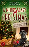 A merry scary Christmas von Tiffany Crockham