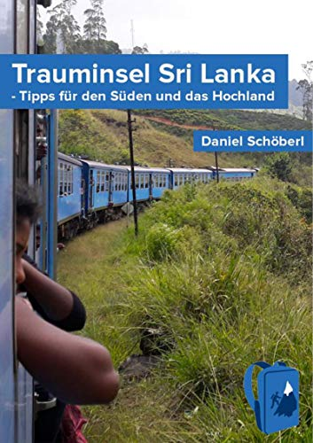 Trauminsel Sri Lanka: Tipps für den Süden und das Hochland