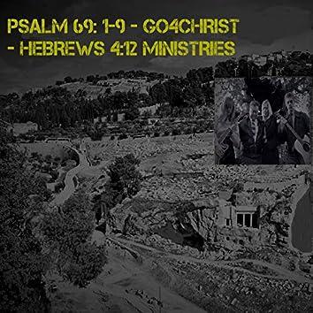 Psalm 69: 1-9 - Go 4 Christ - Hebrews 4:12 Ministries
