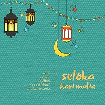 Seloka Hari Mulia (feat. Andika Kencana)