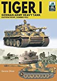 Tiger I: German Army Heavy Tank: Eastern Front, Summer 1943 (TankCraft Book 20) (English Edition)