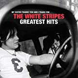 The White Stripes Greatest Hits. [Vinilo]