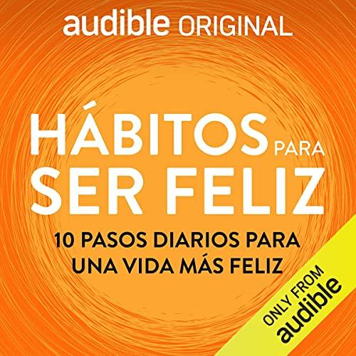 Diseño de la portada del título Hábitos para ser feliz