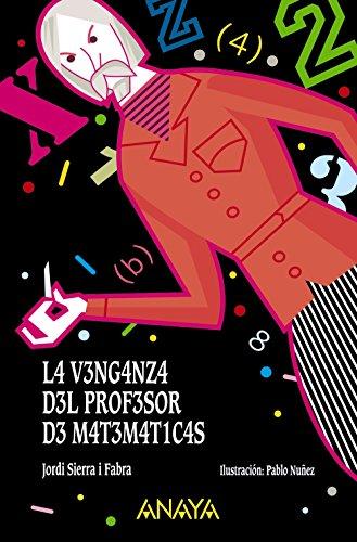 La venganza del profesor de matemáticas (LITERATURA