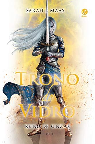 Reino de cinzas - Trono de vidro - vol. 6