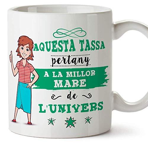 """MUGFFINS Taza Mamá (En Catalán) -""""Aquesta Tassa Pertany a la Millor Mare de l"""