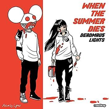 When The Summer Dies