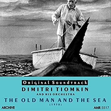 The Old Man and the Sea (Original Motion Picture Soundtrack)