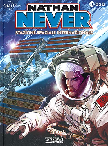 Nathan Never. Stazione spaziale internazionale