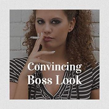 Convincing Boss Look