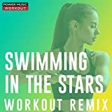 Swimming in the Stars (Extended Workout Remix 128 BPM)