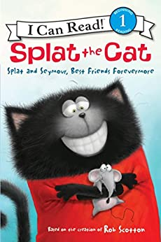 Splat the Cat: Splat and Seymour, Best Friends Forevermore (I Can Read Level 1) by [Rob Scotton]